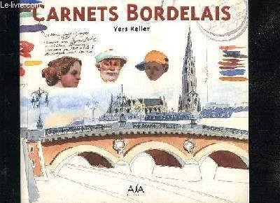 Carnets Bordelais: Keller, Yers