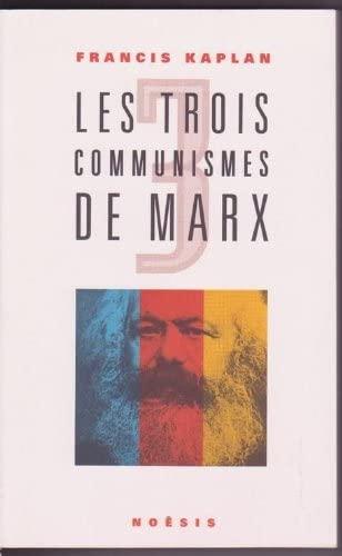 9782911606014: Les trois communismes de Marx