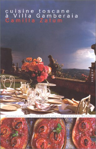 Cuisine toscane à la villa Gamberaia (Gastronomie): Camilla Zalum