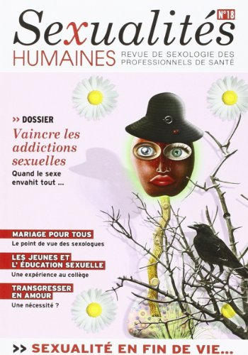 9782911610127: Sexualites Humaines N 18 : Vaincre les Addictions Sexuelles