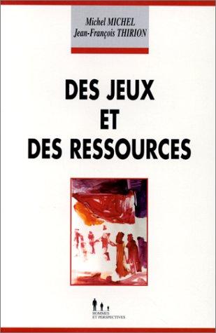 9782911616051: Des jeux et des ressources : Le diagnostic des ressources