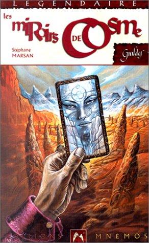 9782911618086: Les carnets de la constellation, Tome 3 : Les miroirs de Cosme (Légendaire)