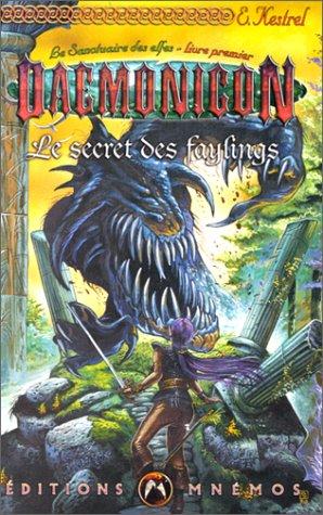 9782911618291: Le Sanctuaire des elfes 1 : Le Secret des Faylings
