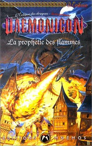 9782911618307: L'Eclipse des dragons, tome 1 : La Prophétie des flammes