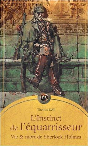 9782911618772: L'Instinct de l'équarrisseur : Vie et mort de Sherlock Holmes
