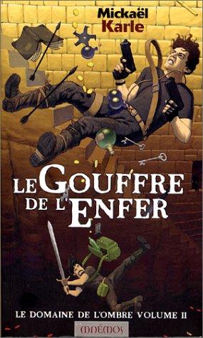 9782911618833: Le Domaine de l'ombre, volume 2 : Le Gouffre de l'enfer