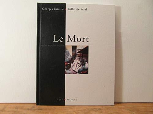 Le mort: Georges Bataille Gilles