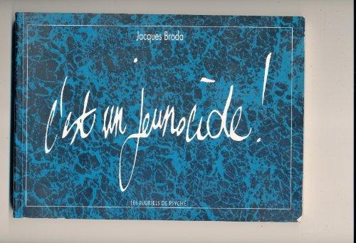 9782911638008: C'est un jeunocide! (French Edition)