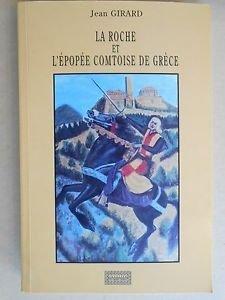 9782911648021: La Roche et l'épopée comtoise de Grèce