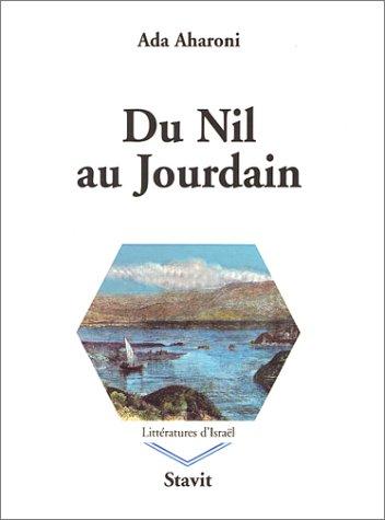 9782911671753: Du Nil au Jourdain