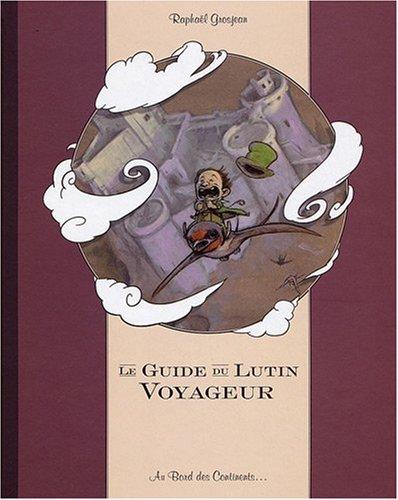 9782911684746: Le Guide du Lutin Voyageur