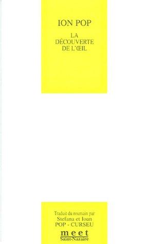 La dà couverte de l'oeil : Edition: Ion Pop