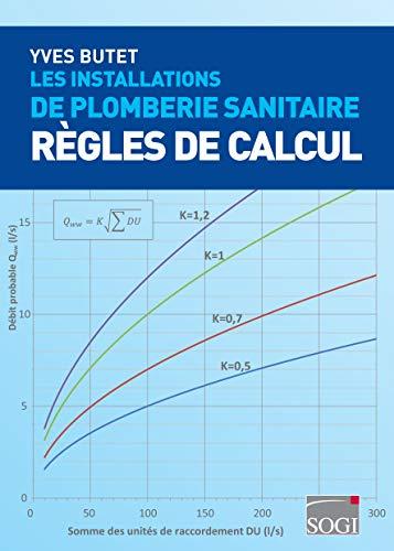9782911690303: Les Installations de Plomberie Sanitaire - Regles de Calcul