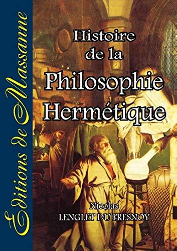 9782911705212: Histoire de la Philosophie Hermétique