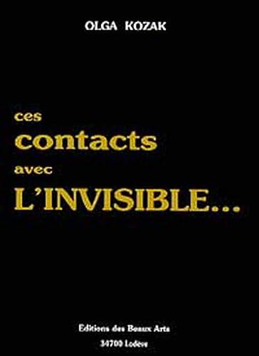 9782911708053: Ces contacts avec l'invisible