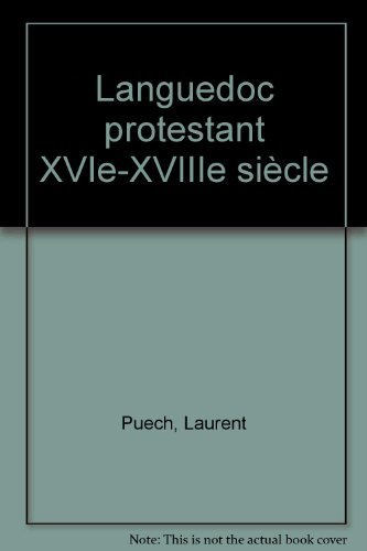 9782911722196: Languedoc protestant XVIe-XVIIIe siecle (French Edition)