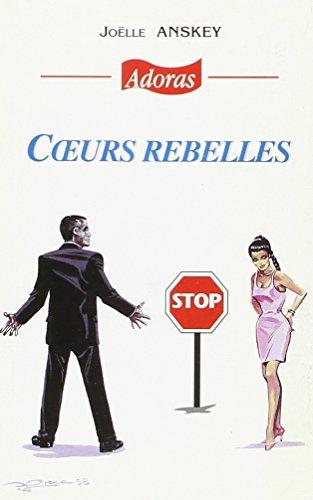 9782911725869: Coeurs rebelles (Adoras) (French Edition)
