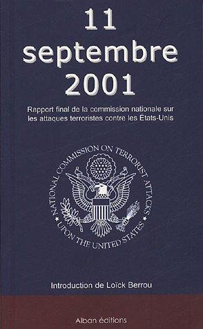 9782911751240: 11 septembre 2001 : Rapport final de la Commission nationale sur les attaques terroristes contre les Etats-Unis