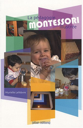 9782911751561: PEDAGOGIE MONTESSORI ILLUSTREE