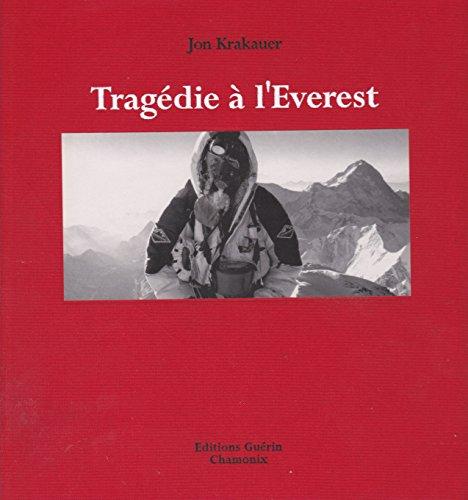 9782911755156: Tragédie à l'Everest