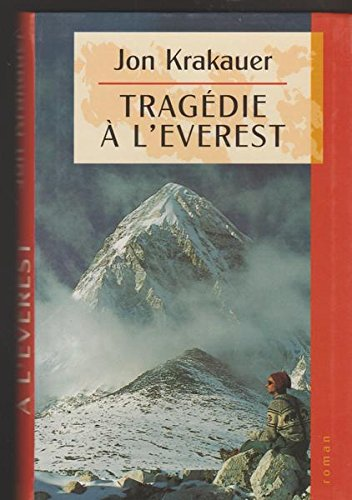 9782911755163: Tragédie à l'Everest