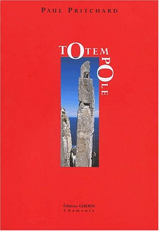 Totem pôle (French Edition): Pritchard