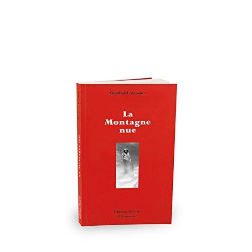 9782911755941: La Montagne nue (French Edition)