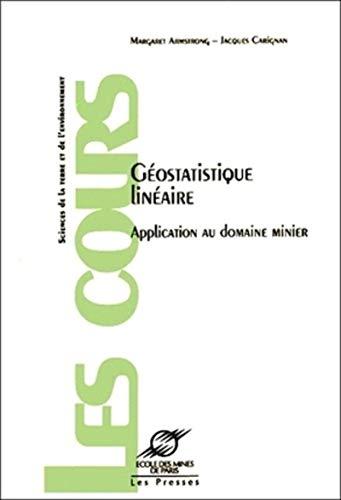 9782911762079: Géostatistique linéaire: Application au domaine minier