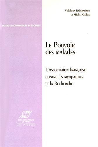 Le pouvoir des malades: L'association française contre les myopathies et la recherche: ...