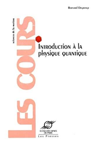 9782911762338: Introduction à la physique quantique