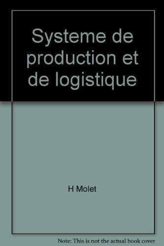 9782911762581: Systeme de production et de logistique