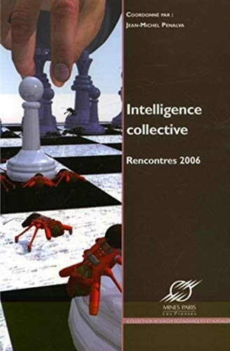 Intelligence collective (French Edition): Collectif