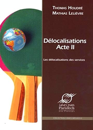 9782911762956: Delocalisations : acte II (French Edition)