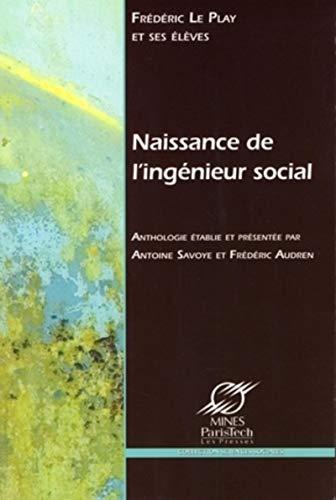 Naissance de l'ingenieur social (French Edition): Frédéric Audren