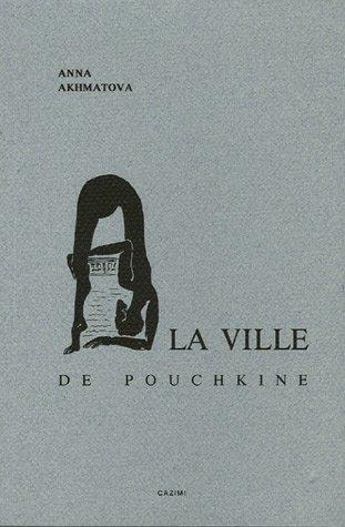 9782911770012: À la ville de Pouchkine