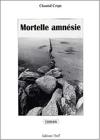 9782911786211: Mortelle amnésie
