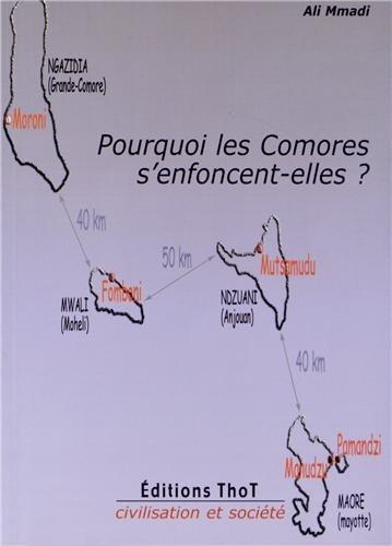 9782911786860: Pourquoi les Comores s'enfoncent-elles ?