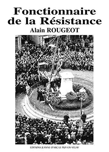 9782911794087: Fonctionnaire de la Resistance