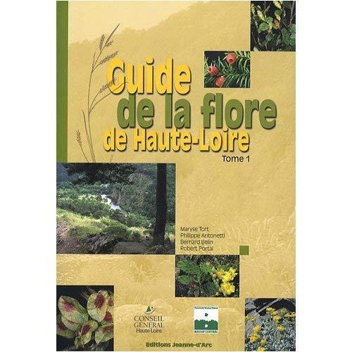 9782911794735: Guide de la flore de Haute-Loire : Tome 1