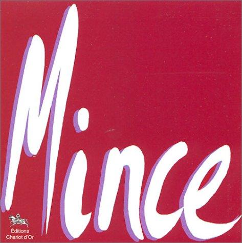 9782911806391: Mince : Mincir par l'hypnose (CD audio)