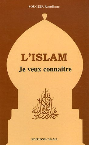 Islam Je veux connaitre(L'): Souguir, Romdhane