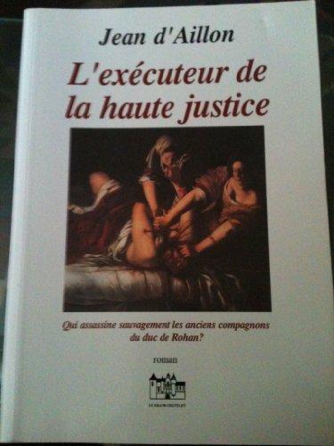 9782911850097: L'Executeur de la Haute Justice