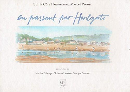9782911855290: En passant par Houlgate : Sur la Côte fleurie avec Marcel Proust