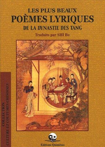 9782911858109: plus beaux poemes lyriques des tang