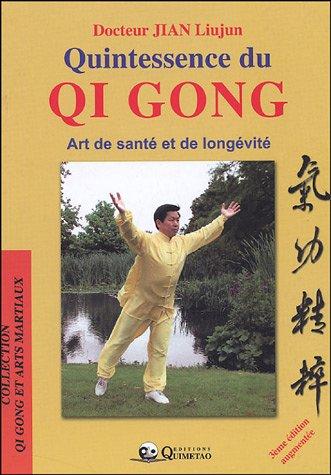 9782911858215: Quintessence du Qi Gong