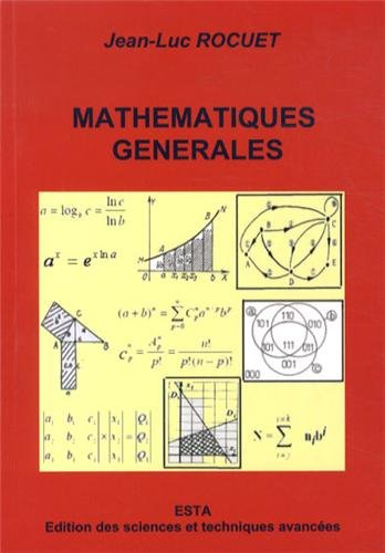 9782911868320: Math�matiques g�n�rales : El�ments d'enseignement sup�rieur : fili�res sciences appliqu�es et sciences de l'ing�nieur