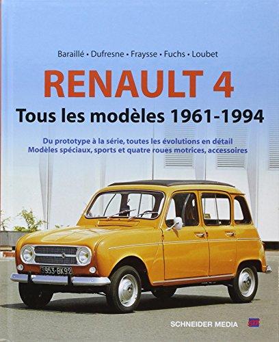 9782911870293: RENAULT 4 TOUS LES MODELES 1962-1994