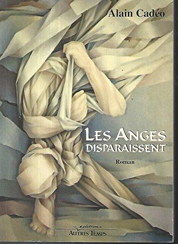 9782911873379: Les Anges disparaissent