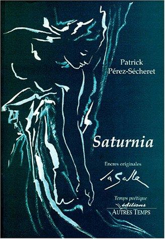 9782911873584: Saturnia : Une autre histoire d'amour