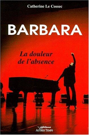 9782911873782: Barbara, la douleur de l'absence